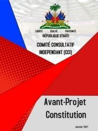 Haïti - Politique : Dates des principales consultations de l'avant-projet de nouvelle Constitution